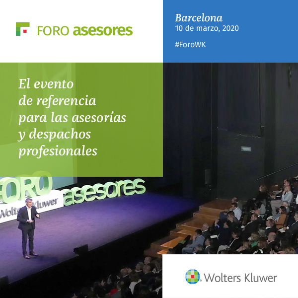 Wolters Kluwer impulsará la colaboración del despacho en el 28º Foro Asesores, el 10 de marzo en Barcelona