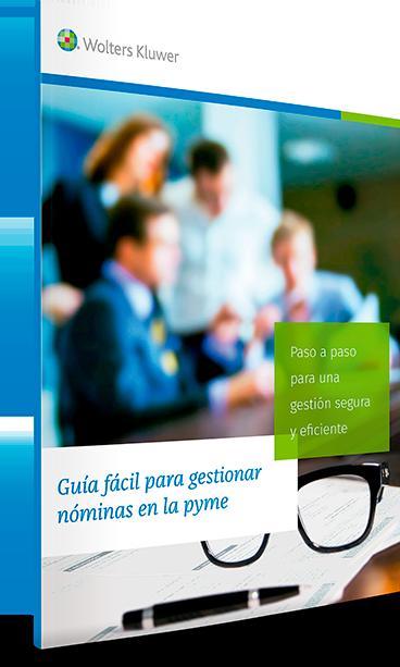 Guía para la gestión de nóminas en la pyme