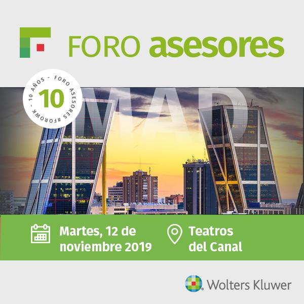 Wolters Kluwer celebrará el 27º Foro Asesores el 12 de noviembre en Madrid